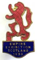 1938 Empire Exhibition Scotland souvenir badge