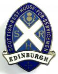 Scottish Rest House For Servicemen Edinburgh war workers badge