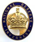 WW1 National Reserve Inverness Scottish home front badge