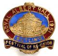 Butlins Royal Albert Hall 1951 festival of re-union badge.