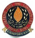 North Derbyshire miners union strike 1984 -1985 WAG badge.