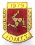I.O.M.T.T. Motorcycle Racing 1979 Isle of Man badge.