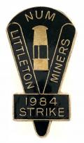 NUM Littleton Miners 1984 strike trade union badge