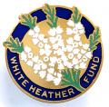White Heather Fund charity fundraisers badge circa 1930s