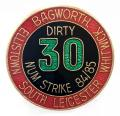 NUM South Leicester Dirty 30 miners 1984 strike trade union badge