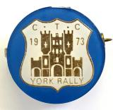 Cyclists Touring Club 1973 CTC York rally badge