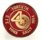 Cyclists Touring Club 1984 Fortieth CTC York rally badge