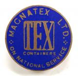 WW2  Magnatex Ltd TEX containers On National Service badge