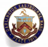 Darlington Eastbourne Ward commemoration of peace 1919 badge