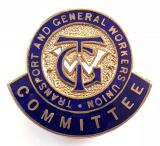 Transport & General Workers Union Committee Badge