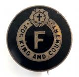 British Fascists 3rd patt For King and Country badge c1923 to 1934