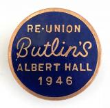 Butlins 1946 Royal Albert Hall re-union badge