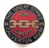 National Union of Miners The Great Strike 1984 1985 Calverton NUM badge