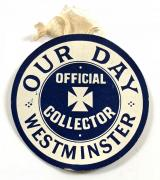 WW1 British Red Cross appeal 'Our Day Westminster' official collector badge