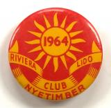 1964 Riviera Lido Club Nyetimber Bognor Regis Sussex celluloid tin button badge