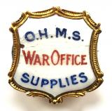 WW1 On His Majestys Service OHMS War Office Supplies badge