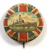 WW1 Royal Navy 'Britannia Rules The Waves' fundraising tin button badge