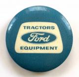 Ford Tractors Equipment promotional tin button badge